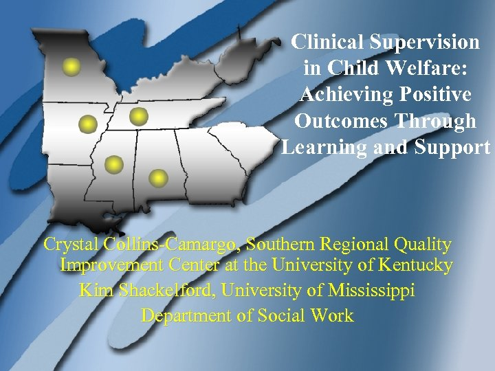 Clinical Supervision SR QIC in Child Welfare: Learning Achieving Positive Outcomes Through Laboratory Learning