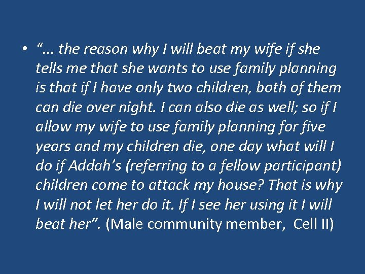"• "". . . the reason why I will beat my wife if"
