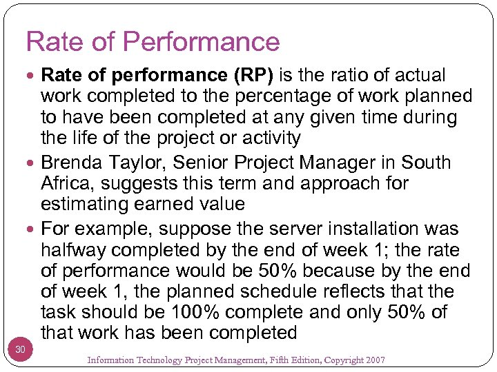 Rate of Performance Rate of performance (RP) is the ratio of actual work completed