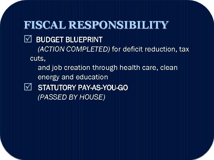 FISCAL RESPONSIBILITY BUDGET BLUEPRINT (ACTION COMPLETED) for deficit reduction, tax cuts, and job creation