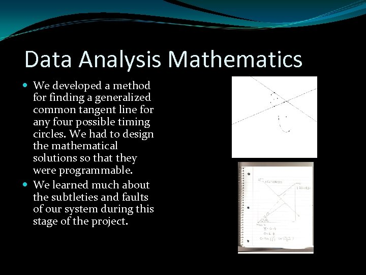 Data Analysis Mathematics We developed a method for finding a generalized common tangent line