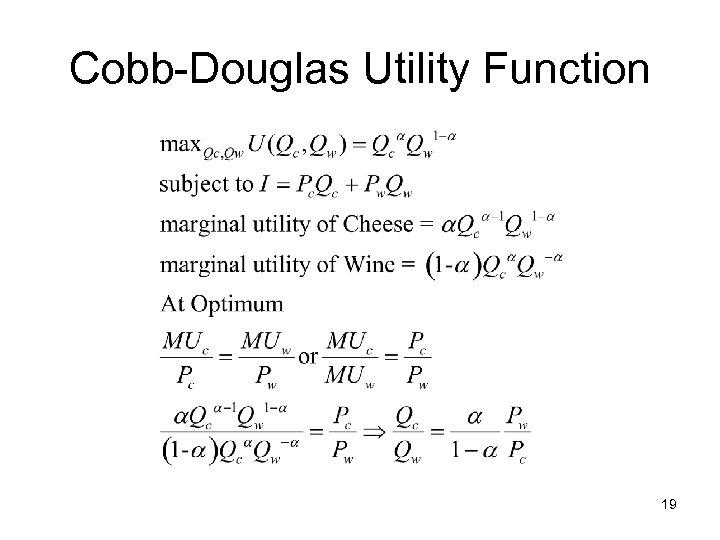 Cobb-Douglas Utility Function 19