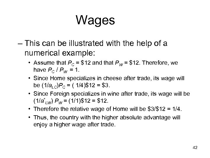 Wages – This can be illustrated with the help of a numerical example: •