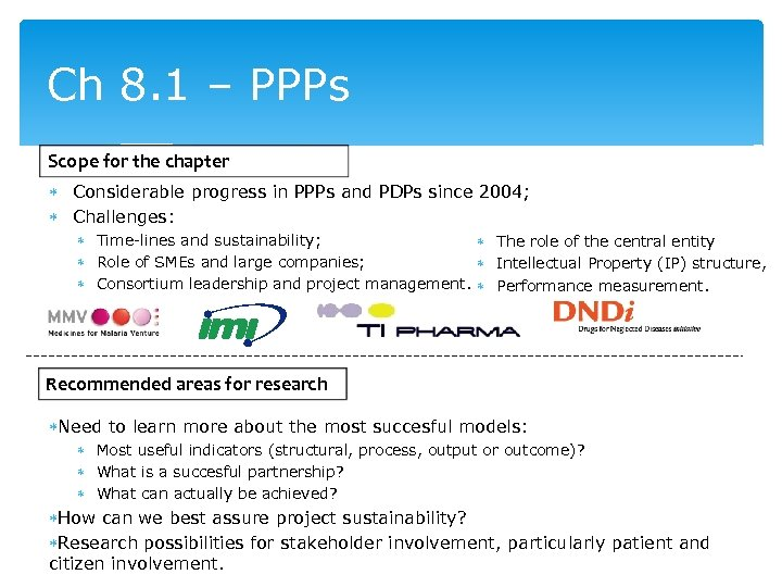 Ch 8. 1 – PPPs Scope for the chapter Considerable progress in PPPs and