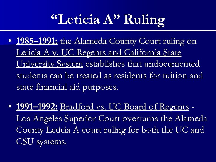 """Leticia A"" Ruling • 1985– 1991: the Alameda County Court ruling on Leticia A"