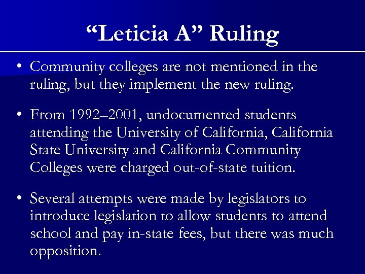 """Leticia A"" Ruling • Community colleges are not mentioned in the ruling, but they"
