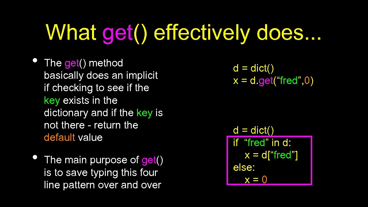 What get() effectively does. . . • • The get() method basically does an