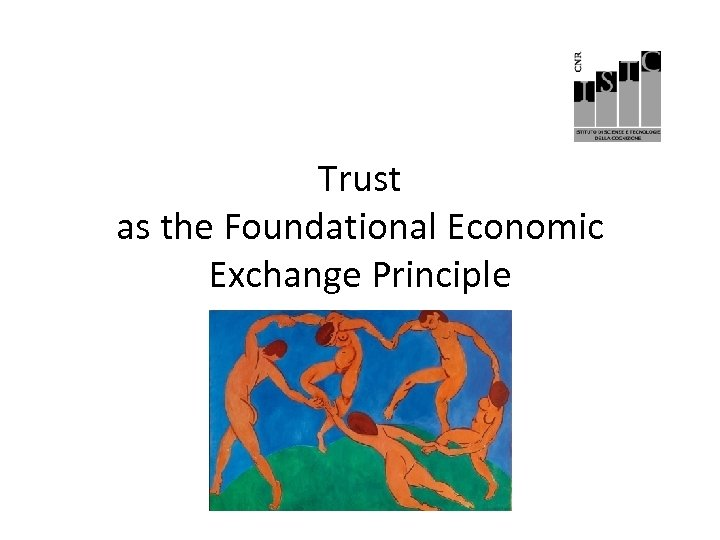 Trust as the Foundational Economic Exchange Principle