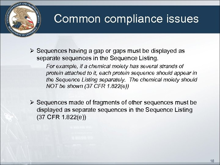 Common compliance issues Ø Sequences having a gap or gaps must be displayed as
