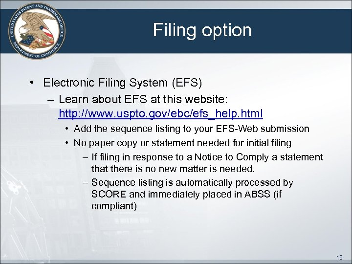 Filing option • Electronic Filing System (EFS) – Learn about EFS at this website: