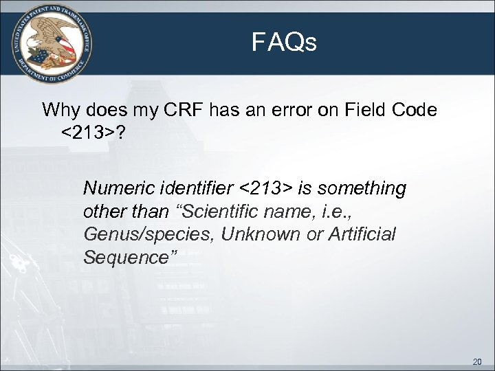 FAQs Why does my CRF has an error on Field Code <213>? Numeric identifier
