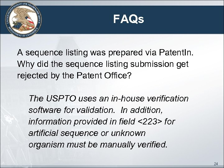 FAQs A sequence listing was prepared via Patent. In. Why did the sequence listing