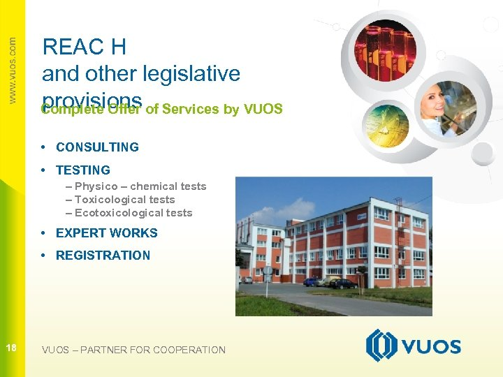 REAC H and other legislative provisions Complete Offer of Services by VUOS • CONSULTING