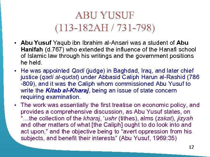 ABU YUSUF (113 -182 AH / 731 -798) • Abu Yusuf Yaqub ibn Ibrahim