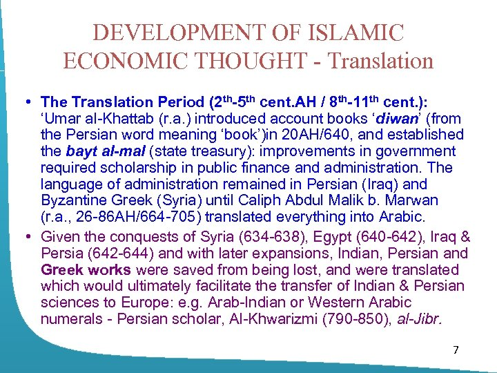 DEVELOPMENT OF ISLAMIC ECONOMIC THOUGHT - Translation • The Translation Period (2 th-5 th