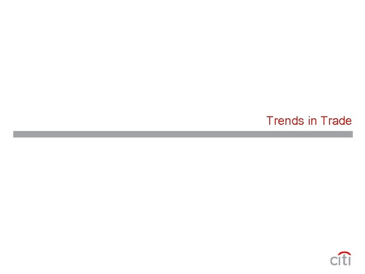 Trends in Trade
