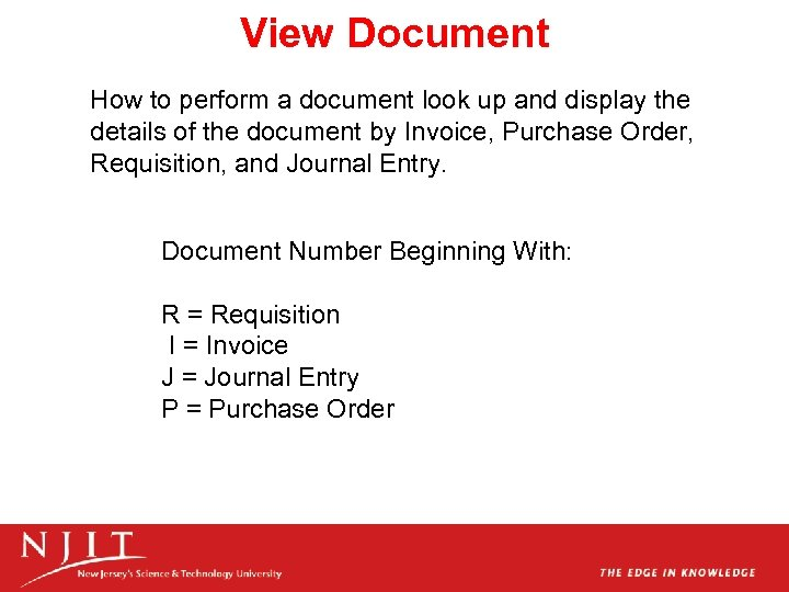 View Document How to perform a document look up and display the details of