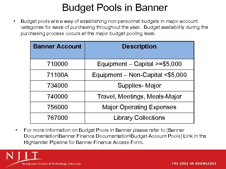 Budget Pools in Banner • Budget pools are a way of establishing non-personnel budgets