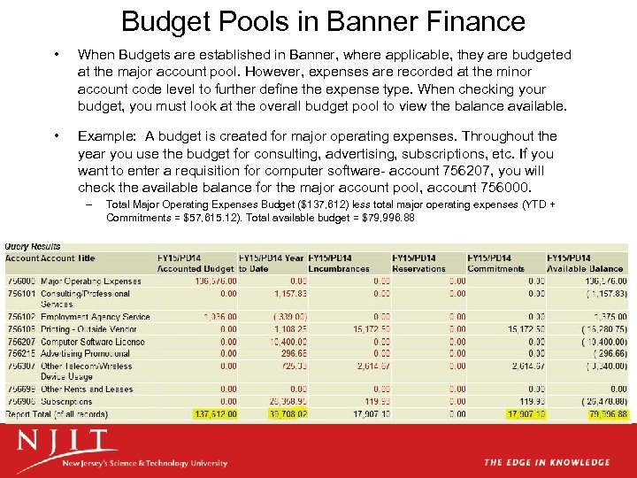Budget Pools in Banner Finance • When Budgets are established in Banner, where applicable,