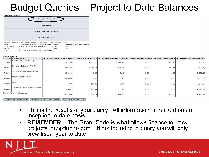 Budget Queries – Project to Date Balances This is the results of your query.