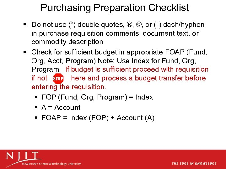 "Purchasing Preparation Checklist § Do not use ("") double quotes, ®, ©, or (-)"