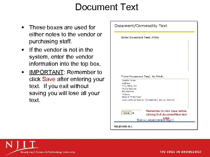 Document Text § These boxes are used for either notes to the vendor or