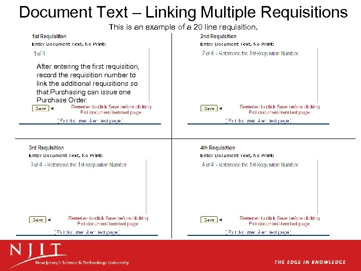 Document Text – Linking Multiple Requisitions This is an example of a 20 line