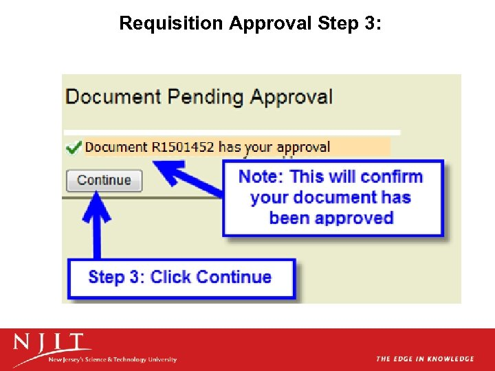 Requisition Approval Step 3: