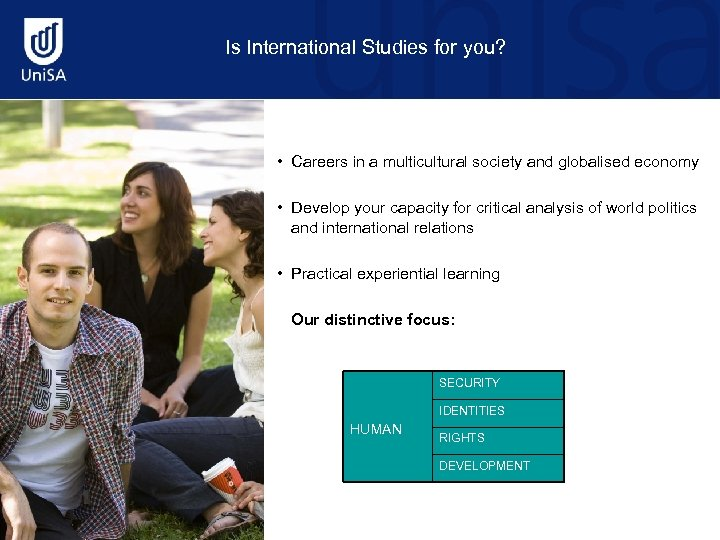 Is International Studies for you? • Careers in a multicultural society and globalised economy