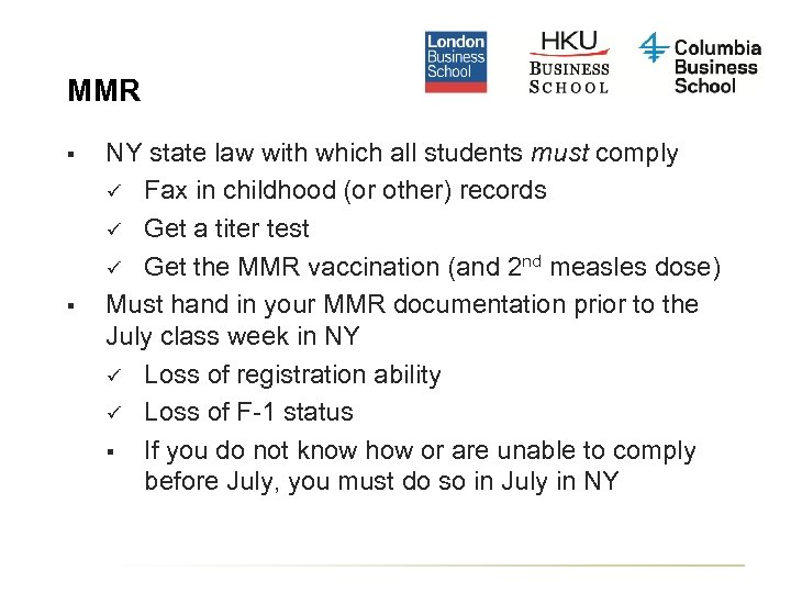 MMR § § NY state law with which all students must comply ü Fax