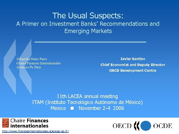 The Usual Suspects: A Primer on Investment Banks' Recommendations and Emerging Markets Sebastián Nieto