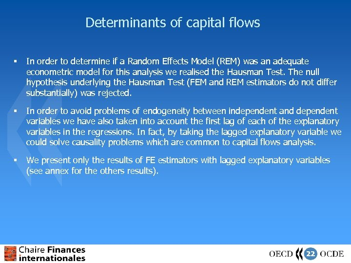 Determinants of capital flows § In order to determine if a Random Effects Model