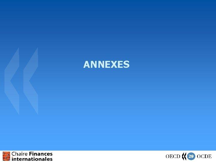 ANNEXES 29
