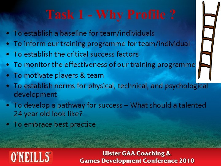 Task 1 - Why Profile ? • • • To establish a baseline for