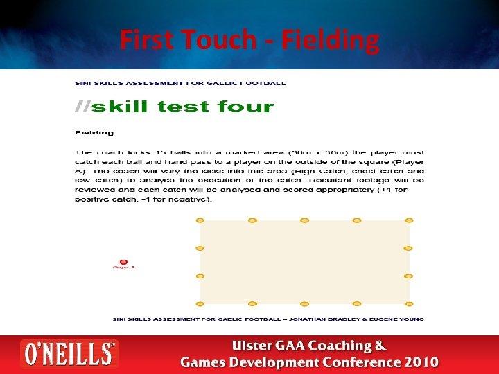 First Touch - Fielding