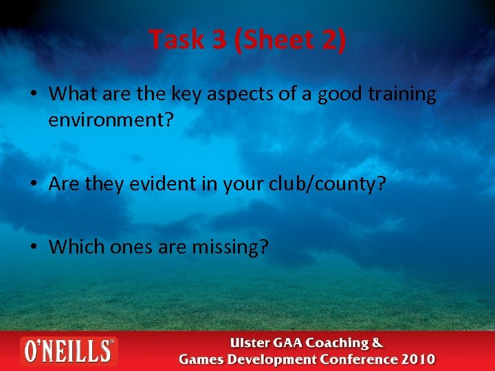 Task 3 (Sheet 2) • What are the key aspects of a good training