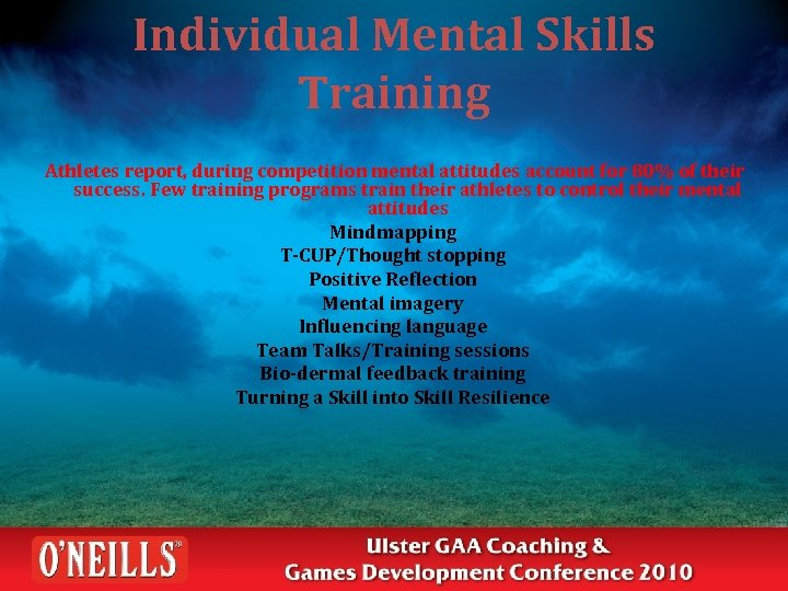 Individual Mental Skills Training Athletes report, during competition mental attitudes account for 80% of