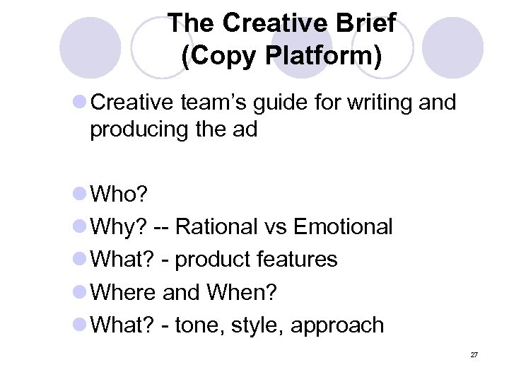 The Creative Brief (Copy Platform) l Creative team's guide for writing and producing the