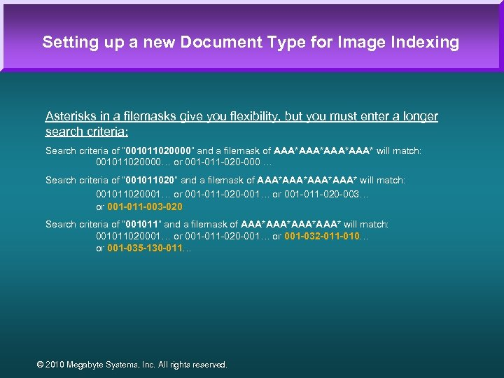 Setting up a new Document Type for Image Indexing Asterisks in a filemasks give