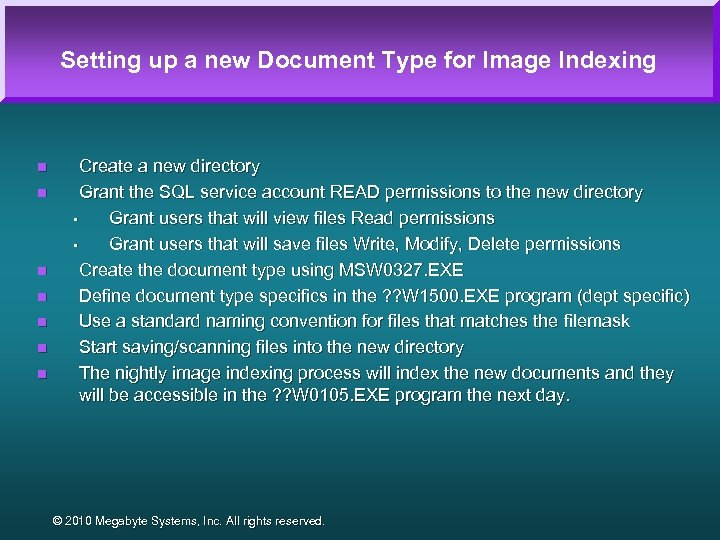 Setting up a new Document Type for Image Indexing n n n n Create