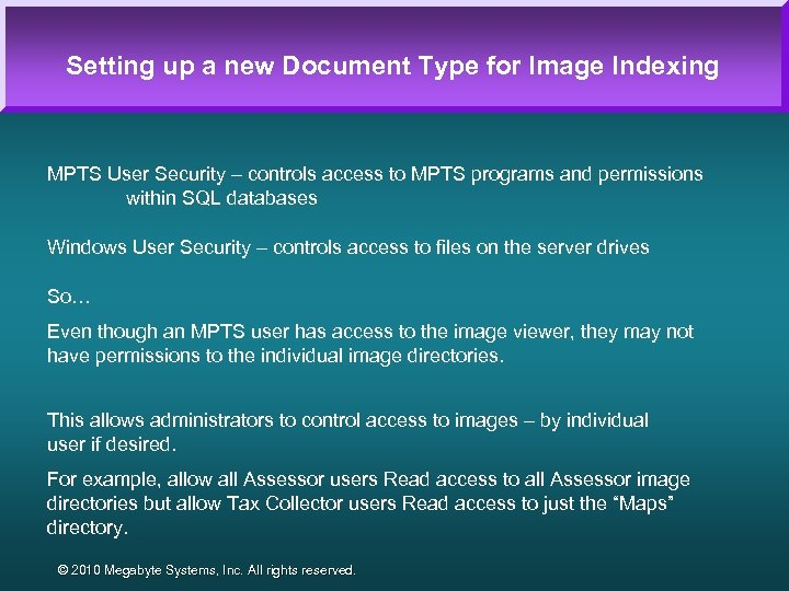 Setting up a new Document Type for Image Indexing MPTS User Security – controls