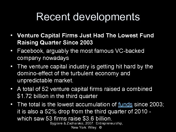 Recent developments • Venture Capital Firms Just Had The Lowest Fund Raising Quarter Since