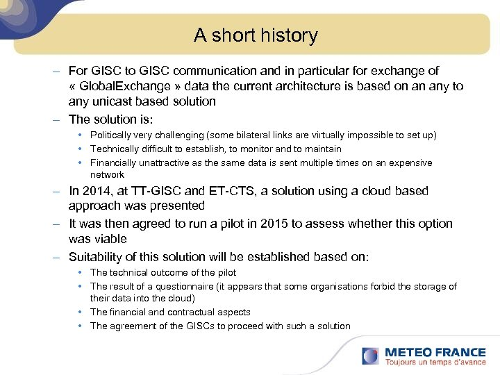 A short history – For GISC to GISC communication and in particular for exchange