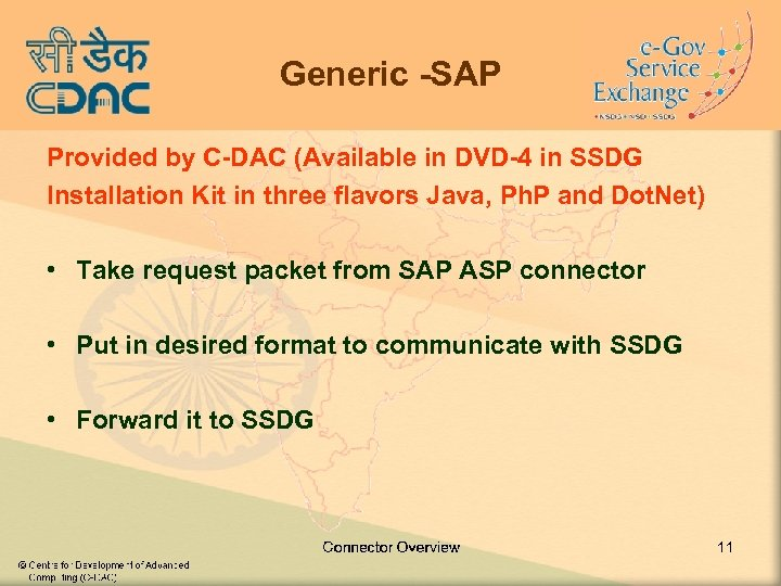 Generic -SAP Provided by C-DAC (Available in DVD-4 in SSDG Installation Kit in three