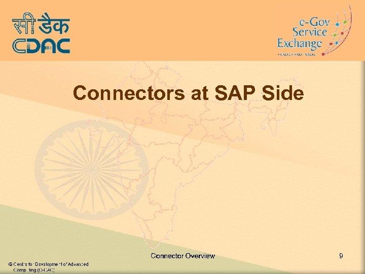 Connectors at SAP Side 9
