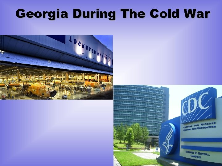 Georgia During The Cold War
