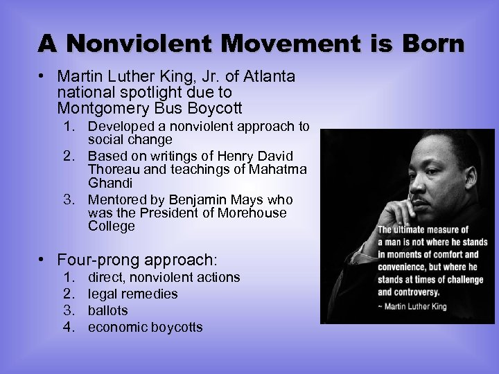 A Nonviolent Movement is Born • Martin Luther King, Jr. of Atlanta national spotlight