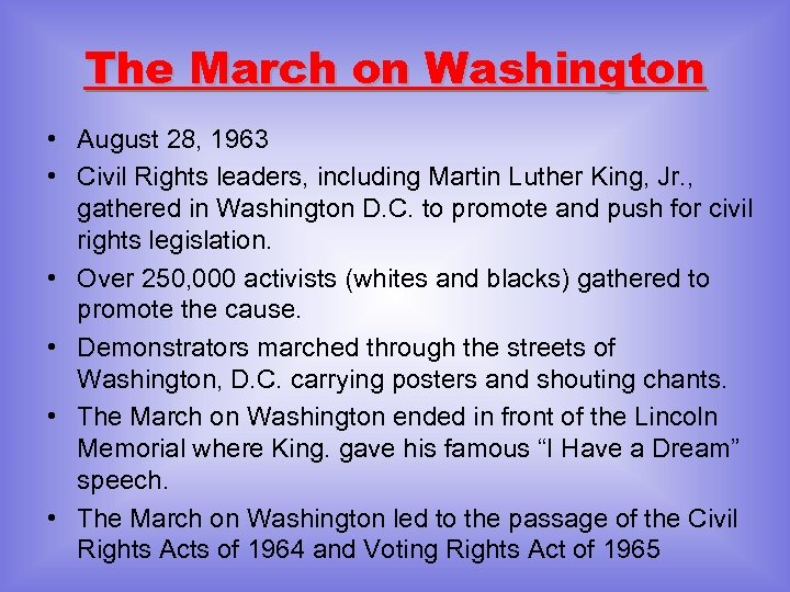 The March on Washington • August 28, 1963 • Civil Rights leaders, including Martin