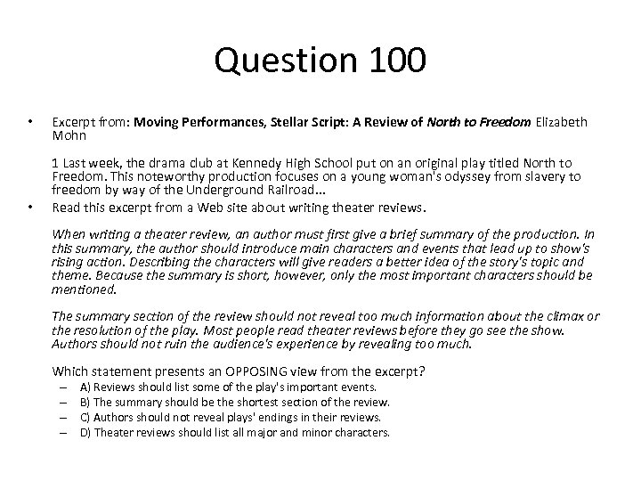 Question 100 • • Excerpt from: Moving Performances, Stellar Script: A Review of North