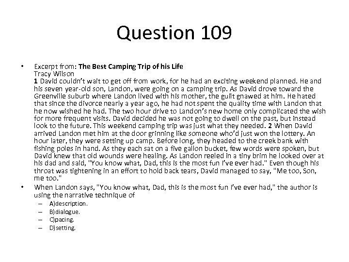 Question 109 • • Excerpt from: The Best Camping Trip of his Life Tracy